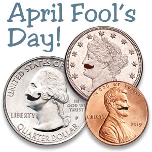 Littleton Coin Company Blog - April Fool's Day