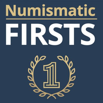 Discover 9 Major Numismatic Firsts! - Littleton Coin Company Blog