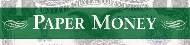 Paper Money Banner - Littleton Coin Blog