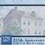 The Philadelphia Mint marks its 225th birthday
