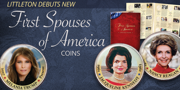 New Series - First Spouses of America Collection - Littleton Coin Blog