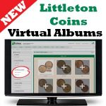 The next BIG THING: Littleton Coin Company's Virtual Albums!